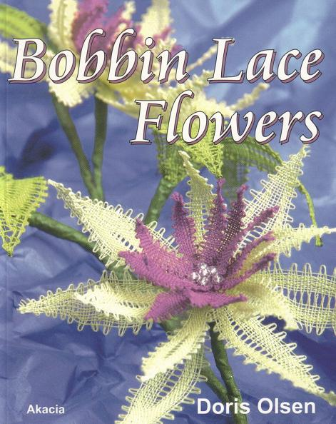 035-512 BOBBIN LACE FLOWERS, Doris Ols